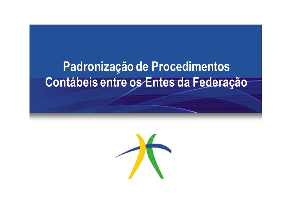 Padronização de Procedimentos Contábeis entre os Entes da Federação