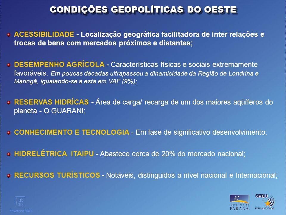 Clique para editar o estilo do título mestre Fevereiro 2009 ACESSIBILIDADE - Localização geográfica facilitadora de inter relações e trocas de bens co