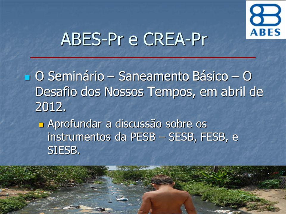 O Seminário – Saneamento Básico – O Desafio dos Nossos Tempos, em abril de 2012. O Seminário – Saneamento Básico – O Desafio dos Nossos Tempos, em abr