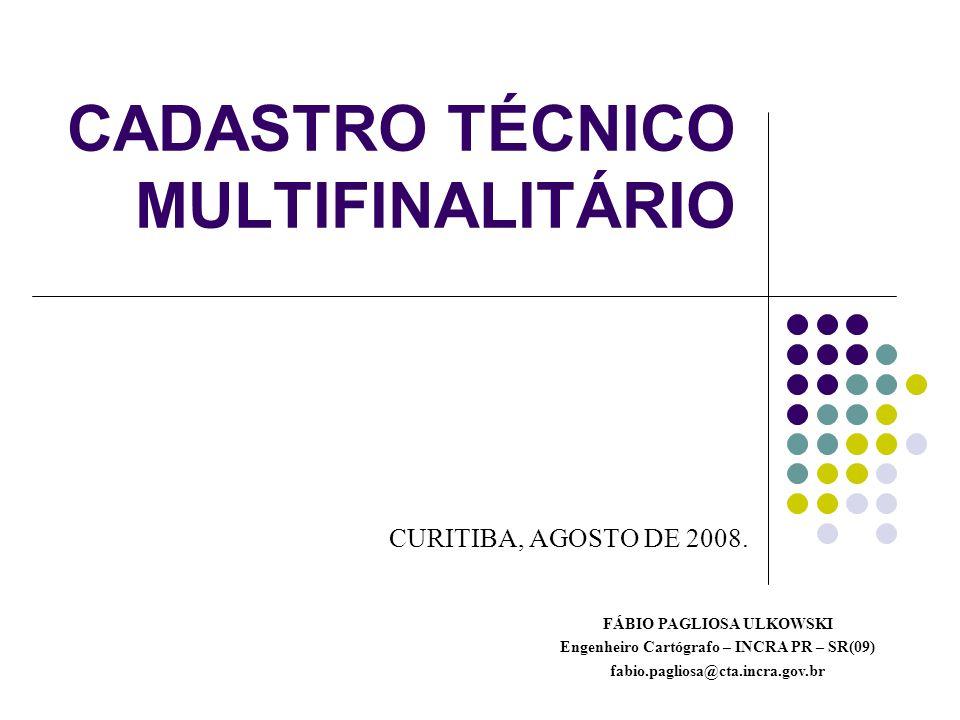CADASTRO TÉCNICO MULTIFINALITÁRIO CURITIBA, AGOSTO DE 2008.