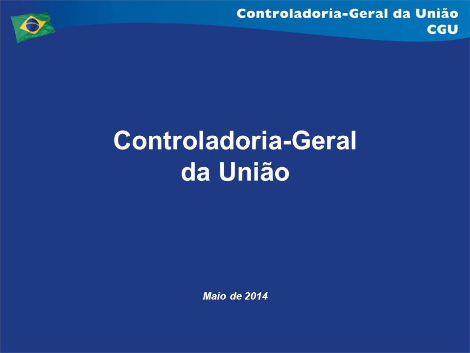 Controladoria-Geral da União Maio de 2014