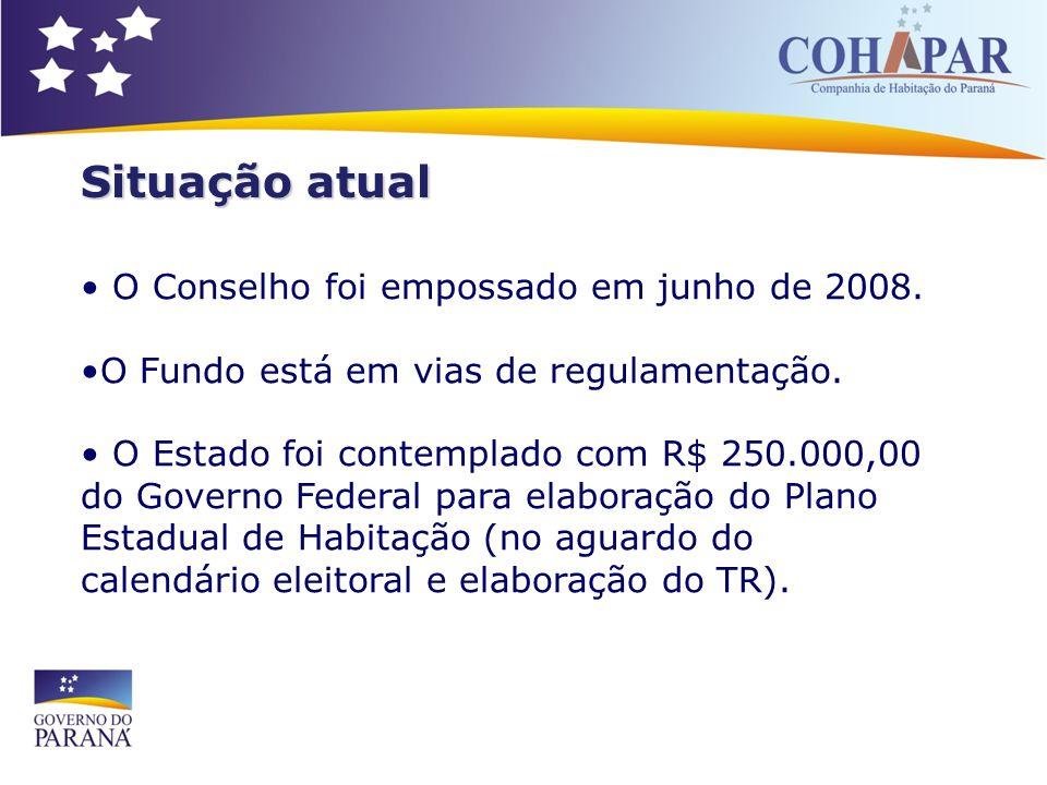 Situação atual O Conselho foi empossado em junho de 2008. O Fundo está em vias de regulamentação. O Estado foi contemplado com R$ 250.000,00 do Govern