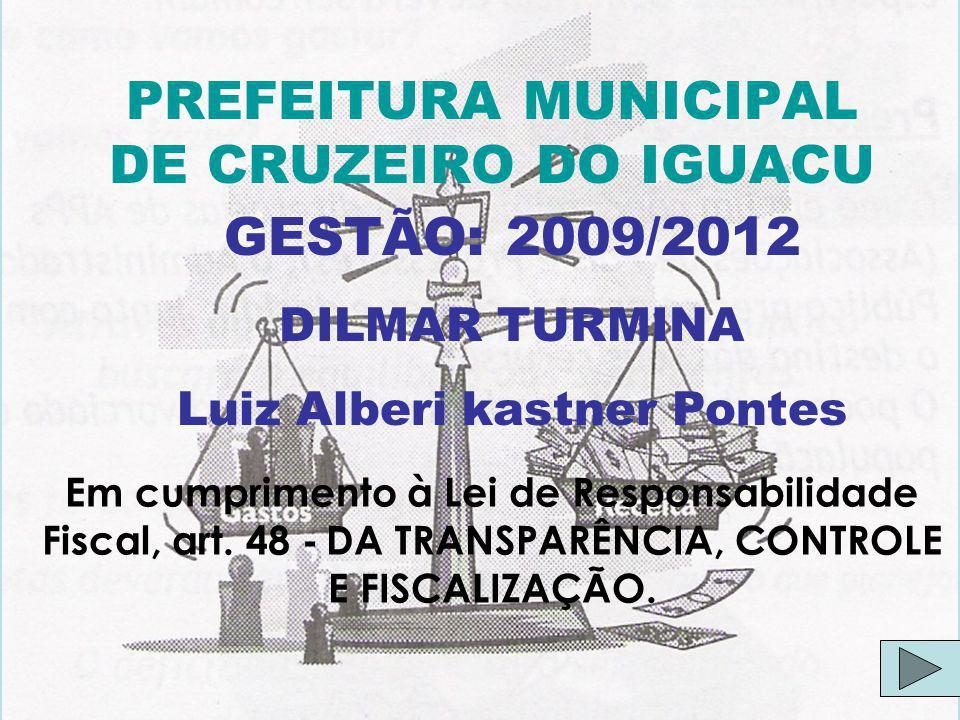 PREFEITURA MUNICIPAL DE CRUZEIRO DO IGUAÇU AUDIÊNCIA PÚBLICA GERAL