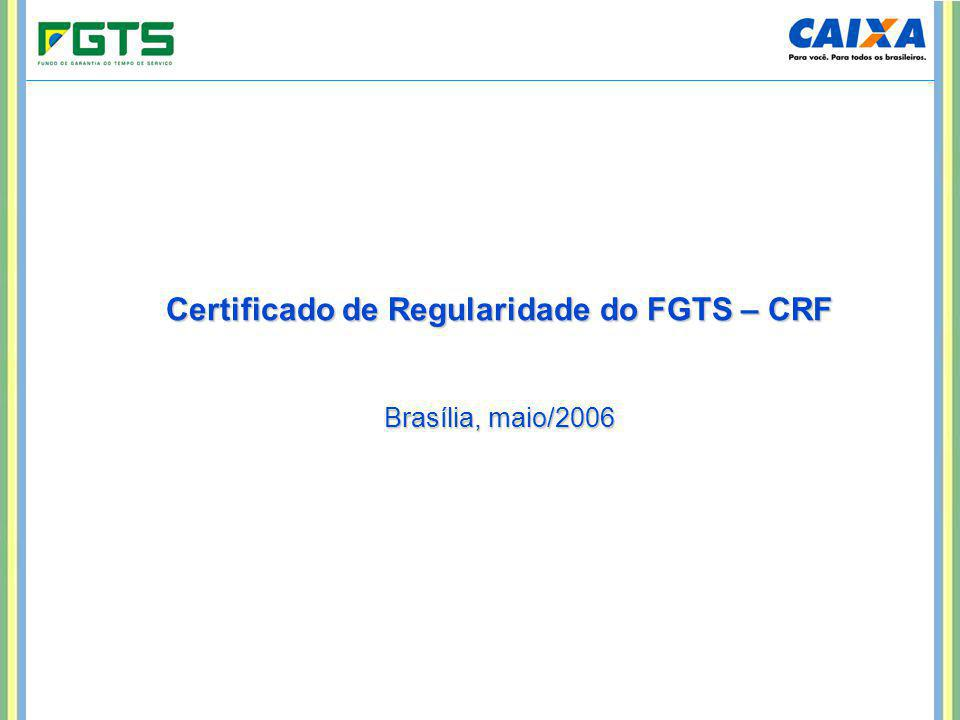 Certificado de Regularidade do FGTS - CRF O que é o CRF.
