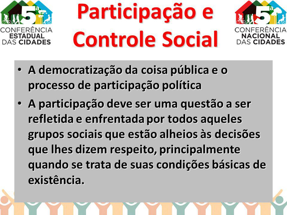 A democratização da coisa pública e o processo de participação política A democratização da coisa pública e o processo de participação política A part