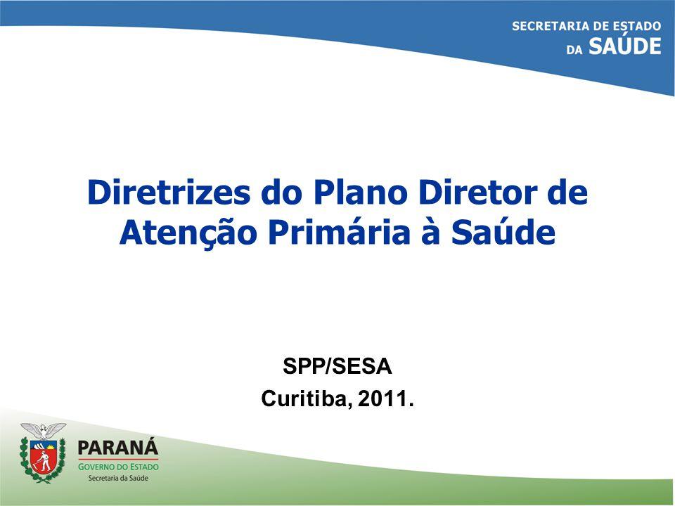 1ª parte – Conceitos, valores, princípios, atributos da APS e seu papel nas Redes de Atenção à Saúde 2ª parte – O Plano Diretor de APS no Paraná –Mapa Estratégico –Linhas de Ação –Fase 1 - detalhamento