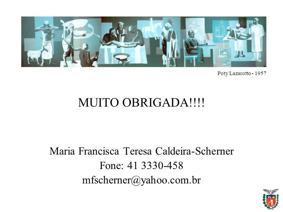 MUITO OBRIGADA!!!! Maria Francisca Teresa Caldeira-Scherner Fone: 41 3330-458 mfscherner@yahoo.com.br Poty Lazarotto - 1957
