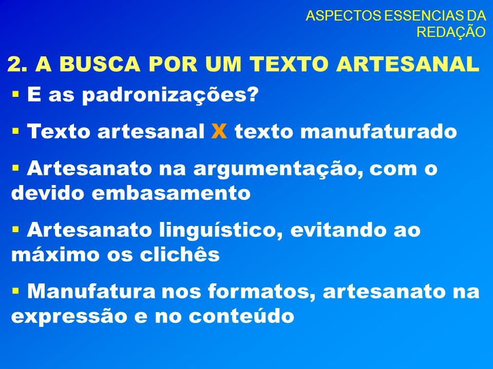 ASPECTOS ESSENCIAS DA REDAÇÃO 3.