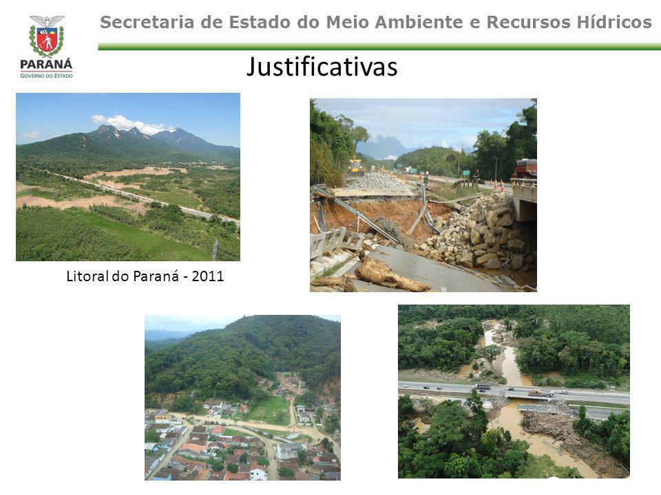 Litoral do Paraná - 2011 Justificativas Secretaria de Estado do Meio Ambiente e Recursos Hídricos