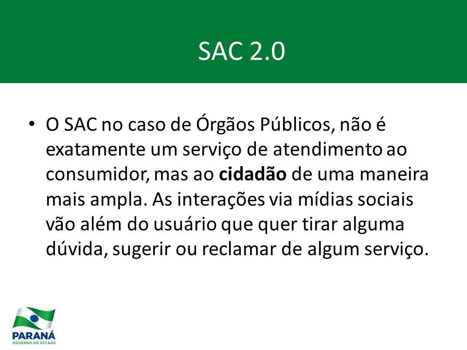 O SAC no caso de Órgãos Públicos, não é exatamente um serviço de atendimento ao consumidor, mas ao cidadão de uma maneira mais ampla.