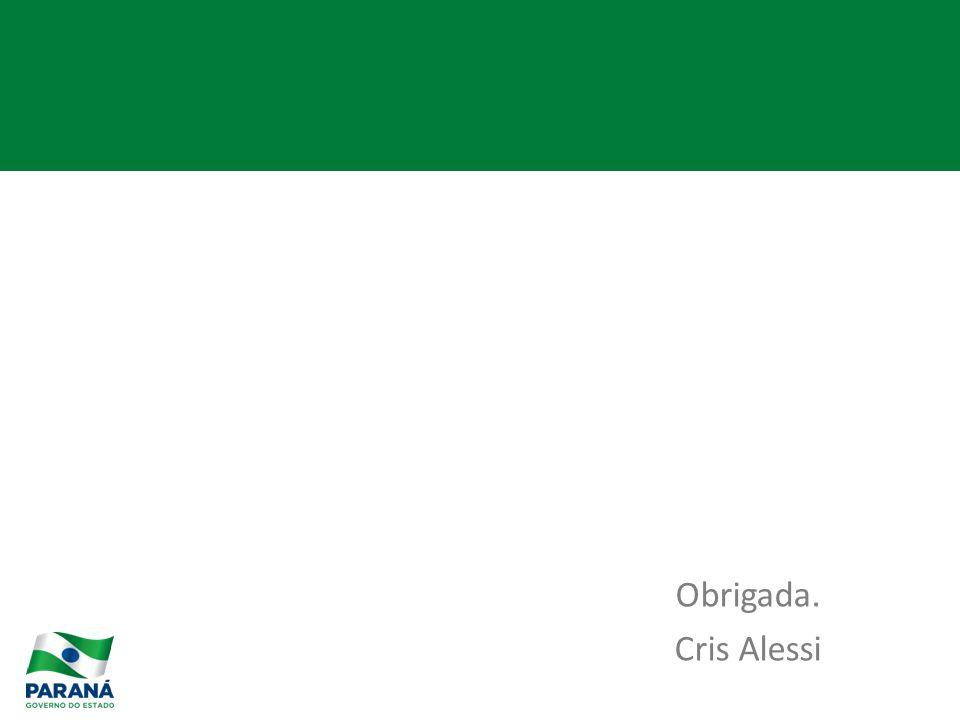 Obrigada. Cris Alessi