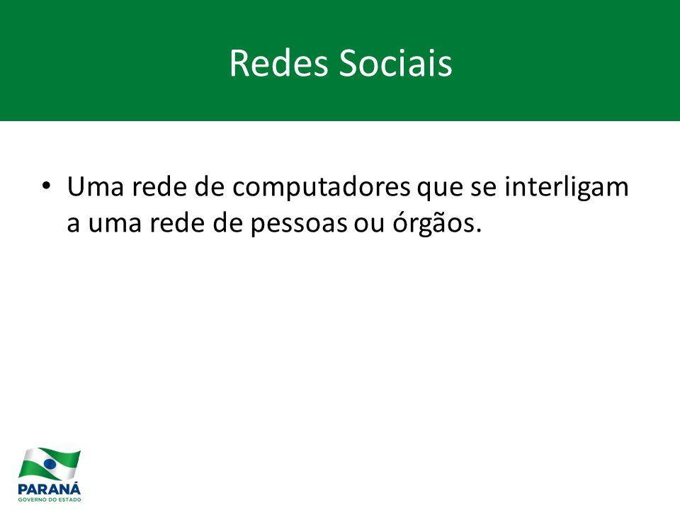 Redes Sociais Uma rede de computadores que se interligam a uma rede de pessoas ou órgãos.