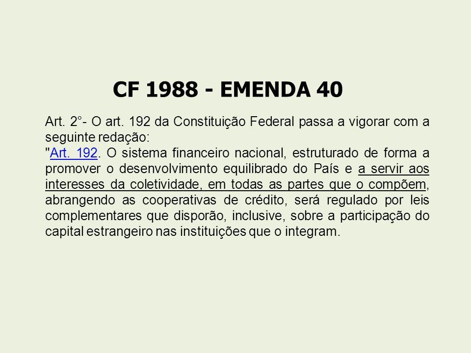 CF 1988 - EMENDA 40 Art.2°- O art.