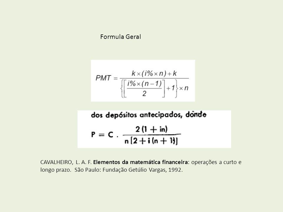 Formula Geral CAVALHEIRO, L.A. F.