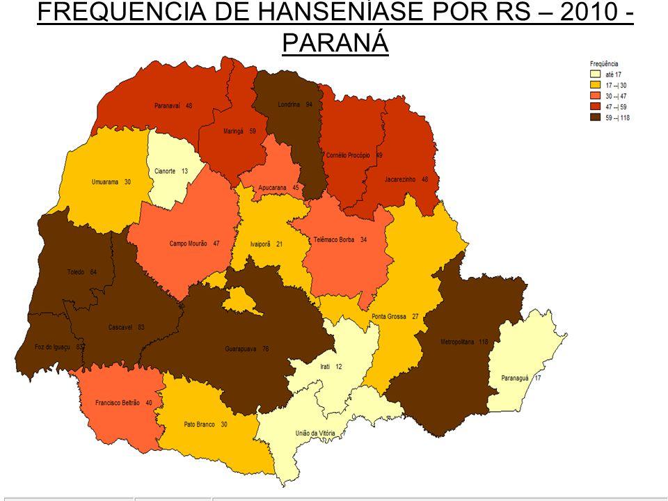 FREQUENCIA DE HANSENÍASE POR RS – 2010 - PARANÁ