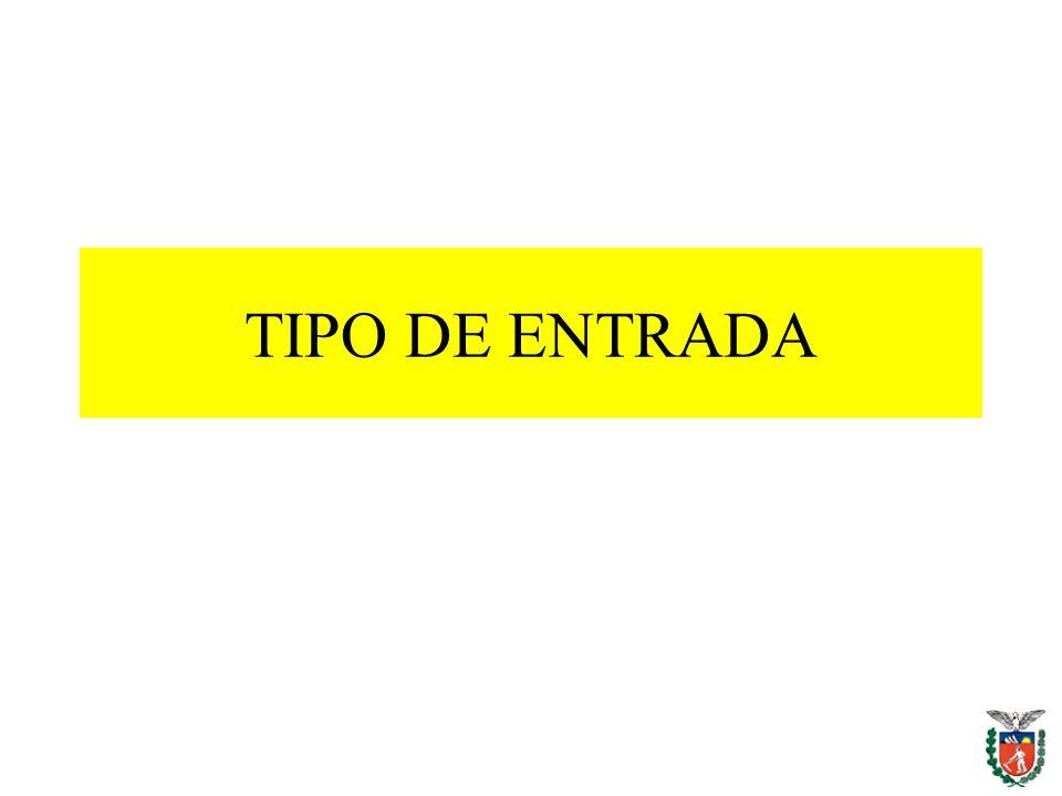 TIPO DE ENTRADA