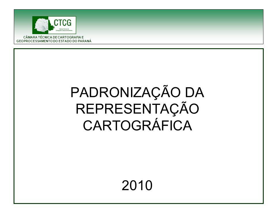 CÂMARA TÉCNICA DE CARTOGRAFIA E GEOPROCESSAMENTO DO ESTADO DO PARANÁ Em 2008 a CTCG criou o Grupo de Padronização com representantes de diversos órgãos que utilizam a cartografia em escala cadastral, visando atender o Estatuto Interno: CAPÍTULO II – ATIVIDADES DA CÂMARA TÉCNICA Art.
