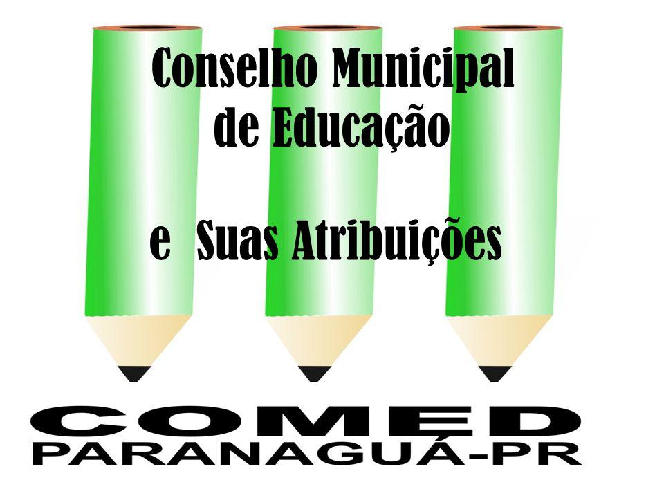 Conselho Municipal de Educação e Suas Atribuições