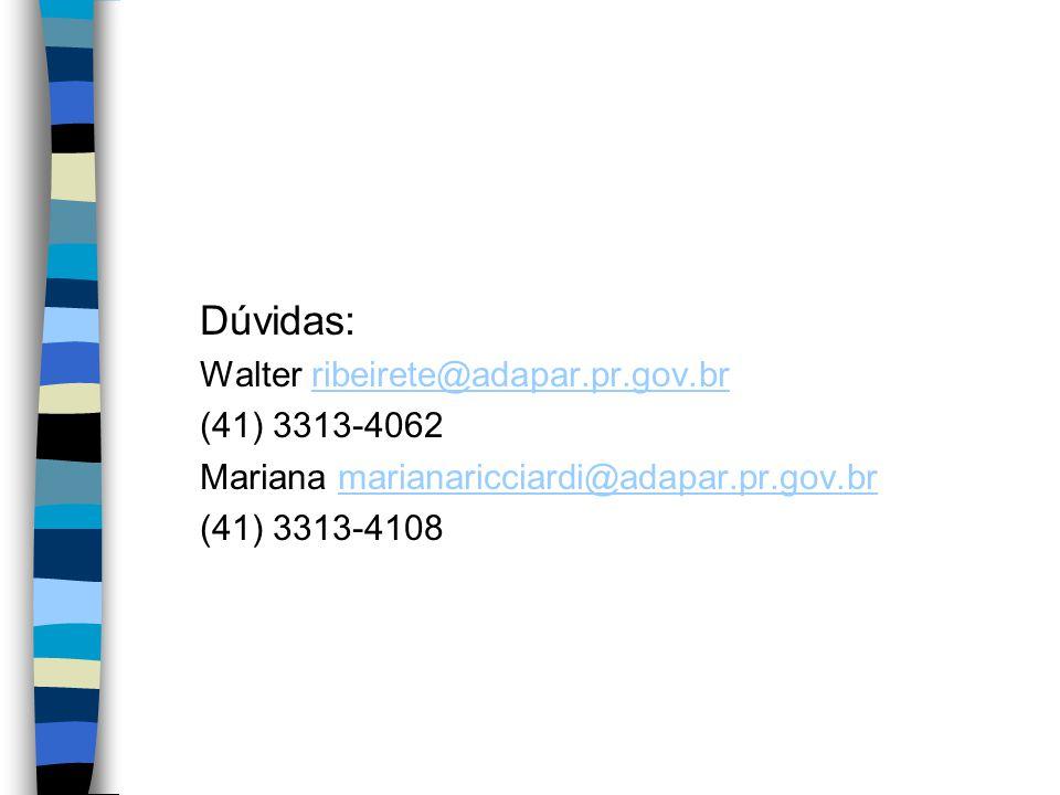 Dúvidas: Walter ribeirete@adapar.pr.gov.brribeirete@adapar.pr.gov.br (41) 3313-4062 Mariana marianaricciardi@adapar.pr.gov.brmarianaricciardi@adapar.pr.gov.br (41) 3313-4108