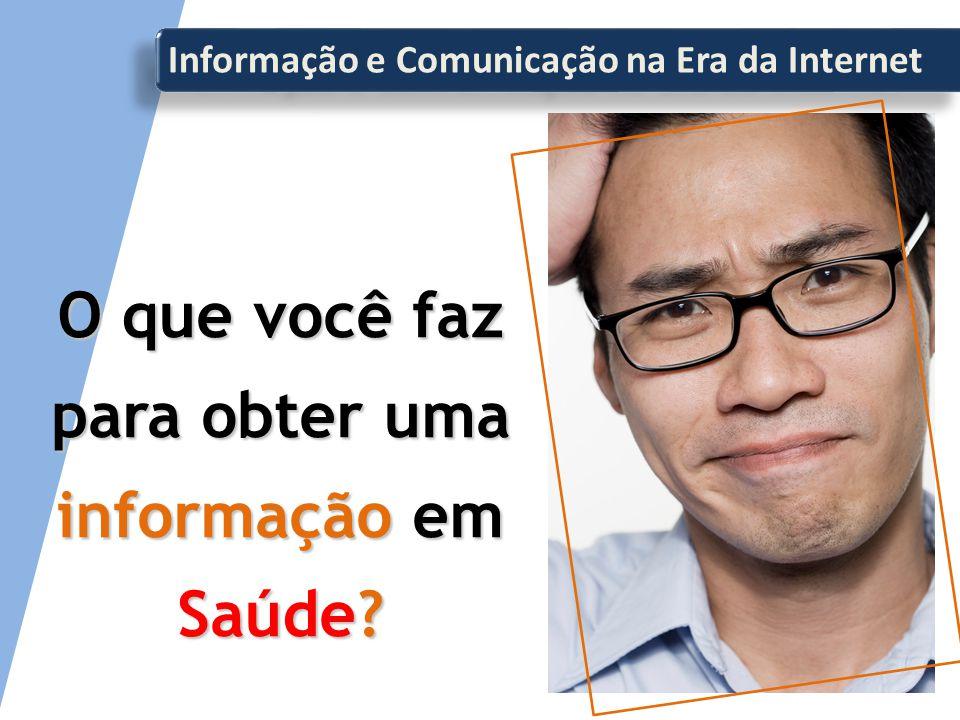 Informação e Comunicação na Era da Internet Procura um Colega, parente, vizinho.