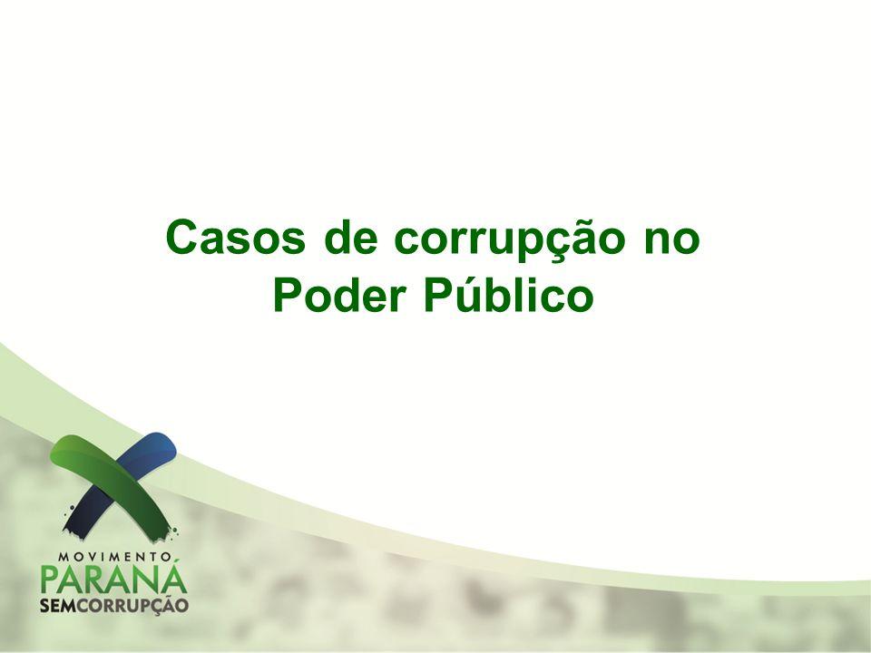 Casos de corrupção no Poder Público