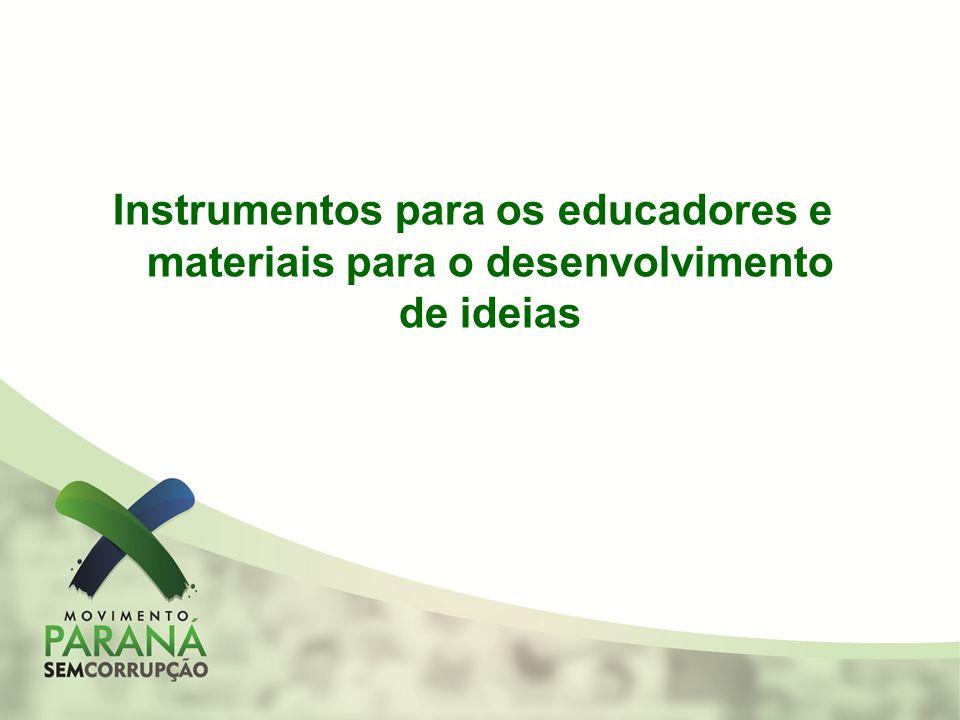 Instrumentos para os educadores e materiais para o desenvolvimento de ideias