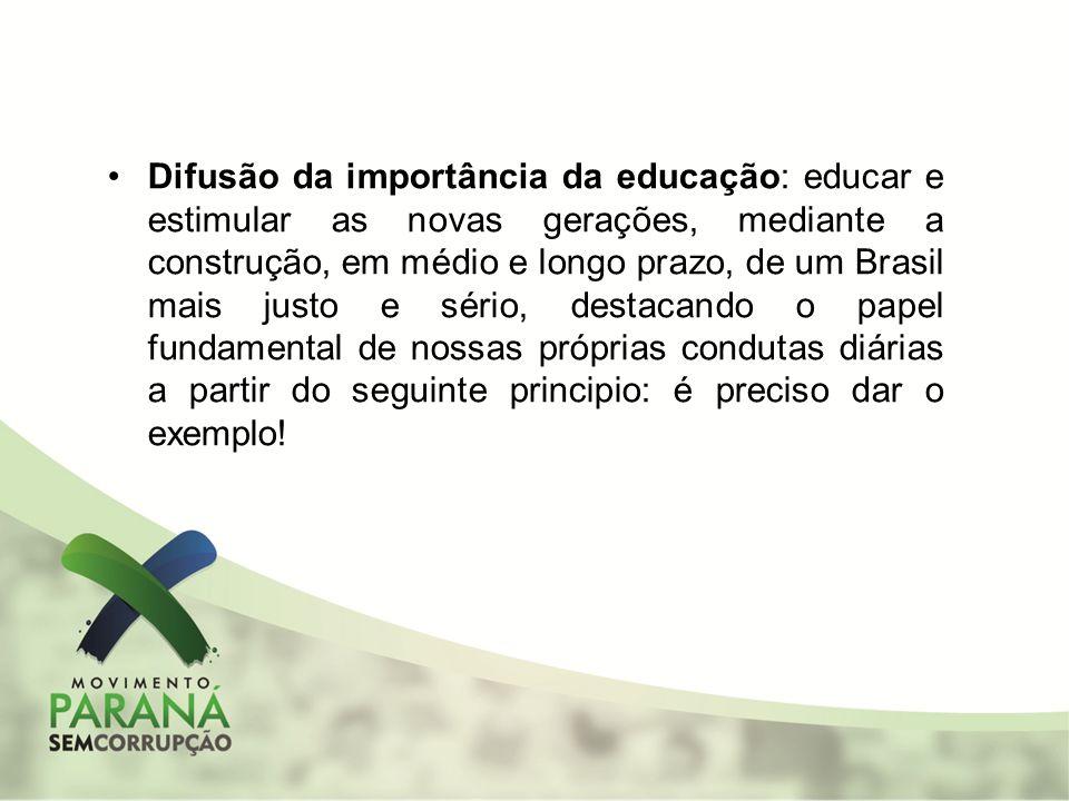 Difusão da importância da educação: educar e estimular as novas gerações, mediante a construção, em médio e longo prazo, de um Brasil mais justo e sér