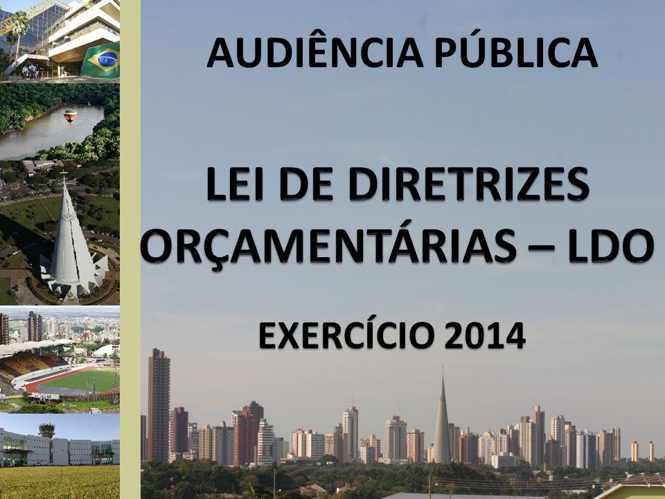 OBJETIVO DA LDO ORIENTAR A ELABORAÇÃO DA LEI ORÇAMENTÁRIA ANUAL - LOA.