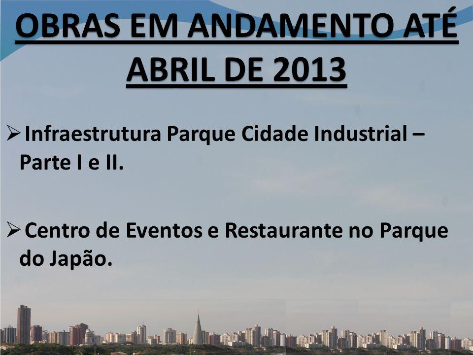 Infraestrutura Parque Cidade Industrial – Parte I e II.