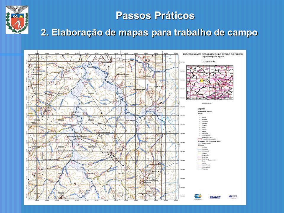 Passos Práticos 2.Elaboração de mapas para trabalho de campo
