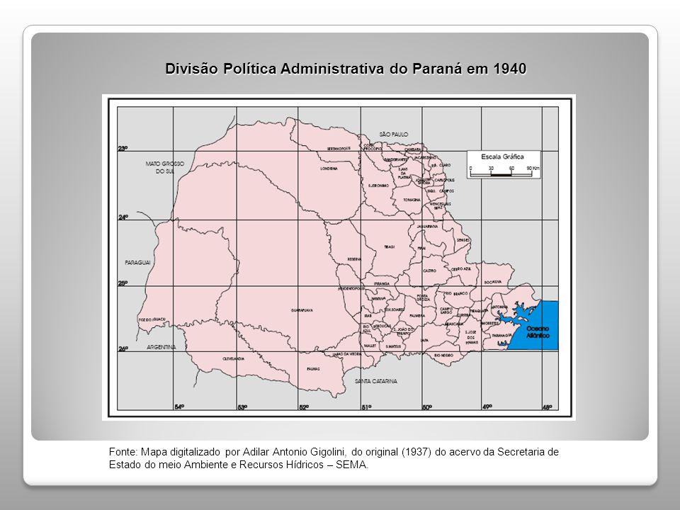 Divisão Política Administrativa do Paraná em 1951 Fonte: Mapa digitalizado por Adilar Antonio Gigolini, do original (1953) do acervo da Secretaria de Estado do meio Ambiente e Recursos Hídricos – SEMA.