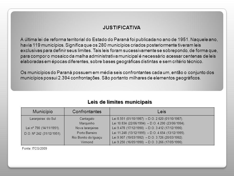 JUSTIFICATIVA JUSTIFICATIVA A última lei de reforma territorial do Estado do Paraná foi publicada no ano de 1951. Naquele ano, havia 119 municípios. S