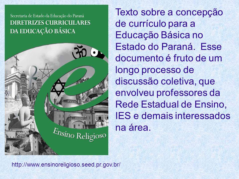 Texto sobre a concepção de currículo para a Educação Básica no Estado do Paraná. Esse documento é fruto de um longo processo de discussão coletiva, qu