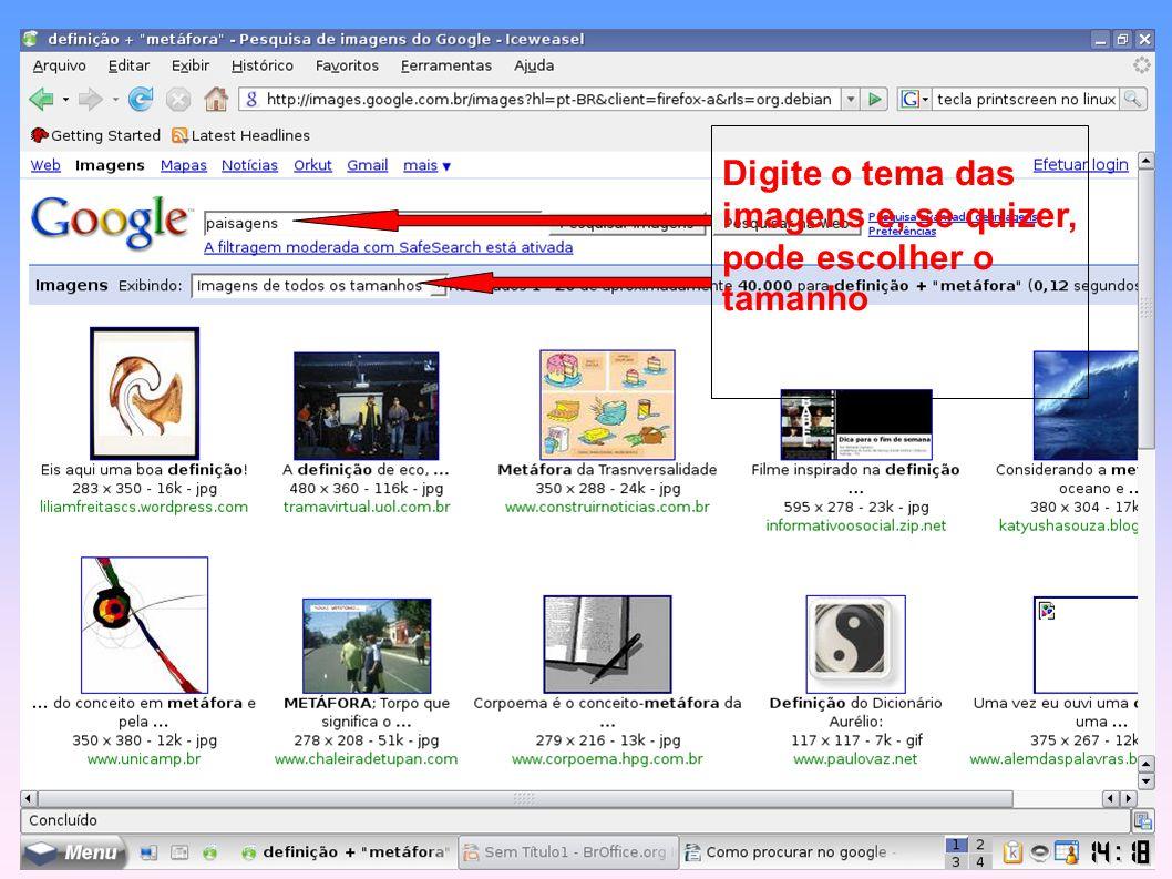 a) Opções básicas O Google não diferencia letras maiúsculas, minúsculas ou acentuação.