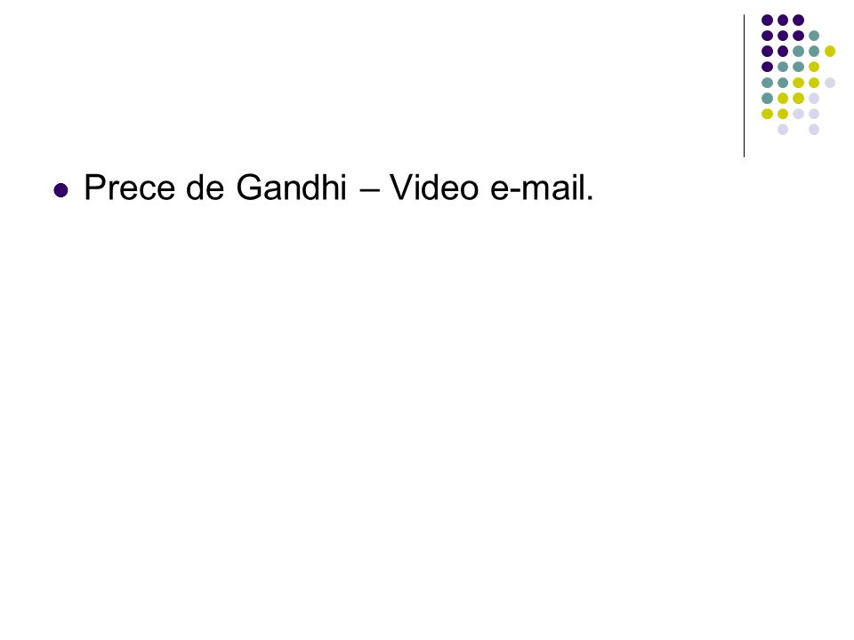 Prece de Gandhi – Video e-mail.