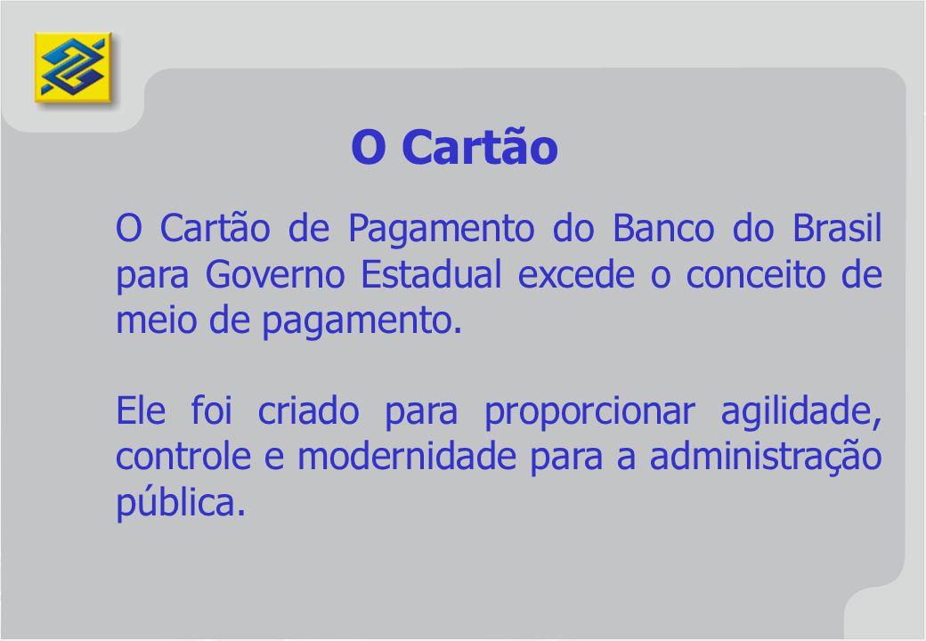 O Cartão de Pagamento do Banco do Brasil para Governo Estadual excede o conceito de meio de pagamento. Ele foi criado para proporcionar agilidade, con