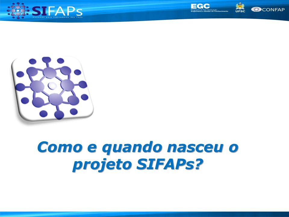 Como e quando nasceu o projeto SIFAPs?