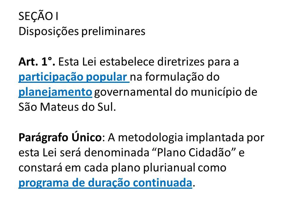 SEÇÃO I Disposições preliminares Art.1°.