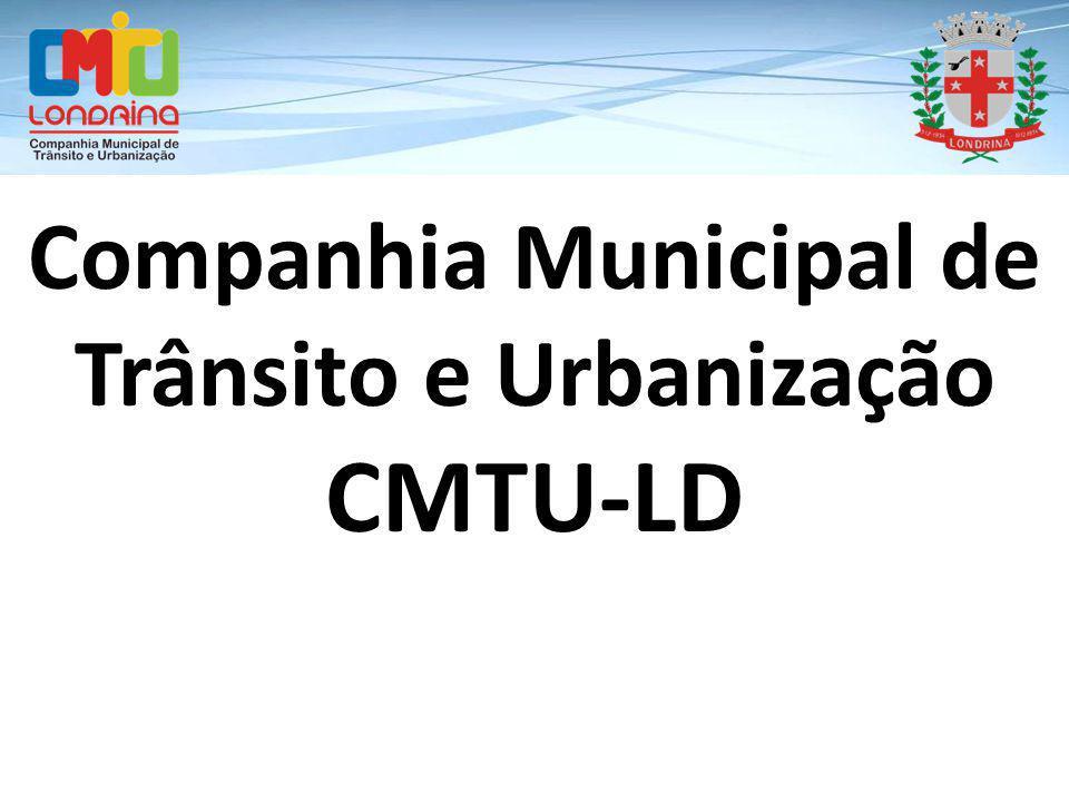 Companhia Municipal de Trânsito e Urbanização CMTU-LD