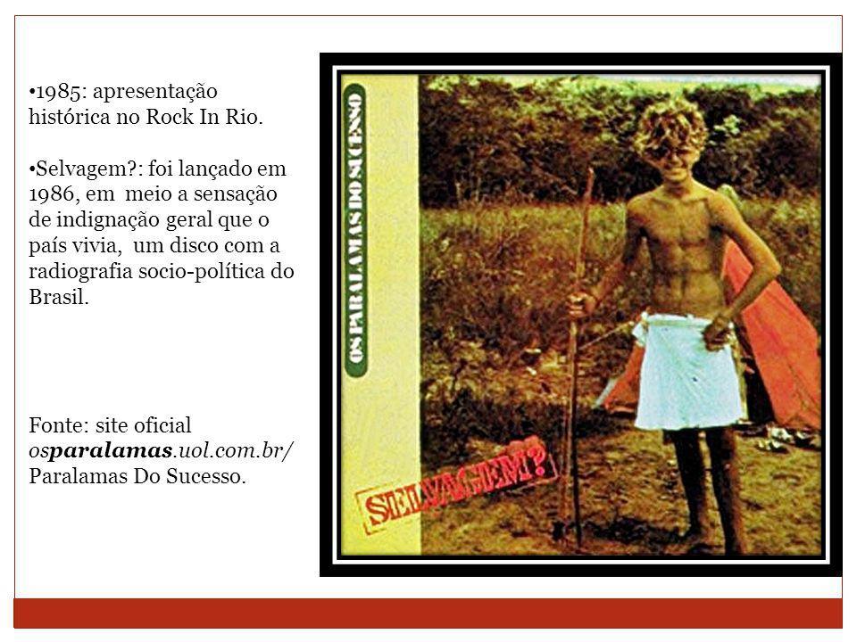1985: apresentação histórica no Rock In Rio.