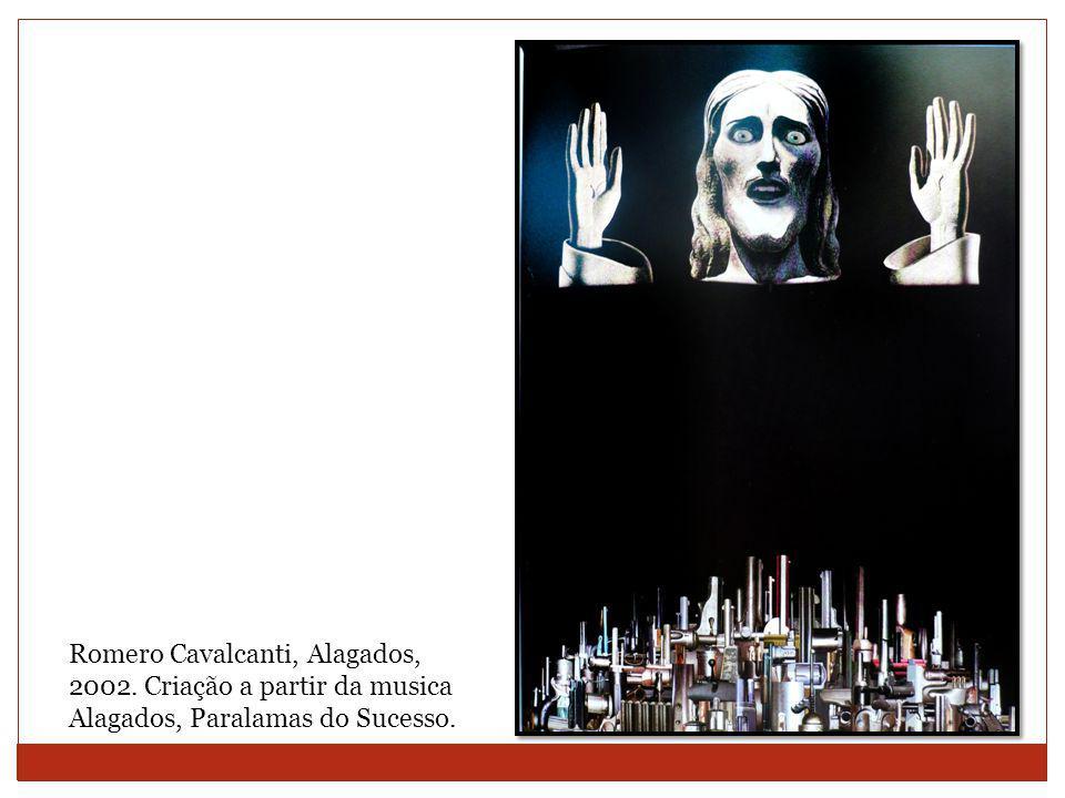 Romero Cavalcanti, Alagados, 2002. Criação a partir da musica Alagados, Paralamas do Sucesso.