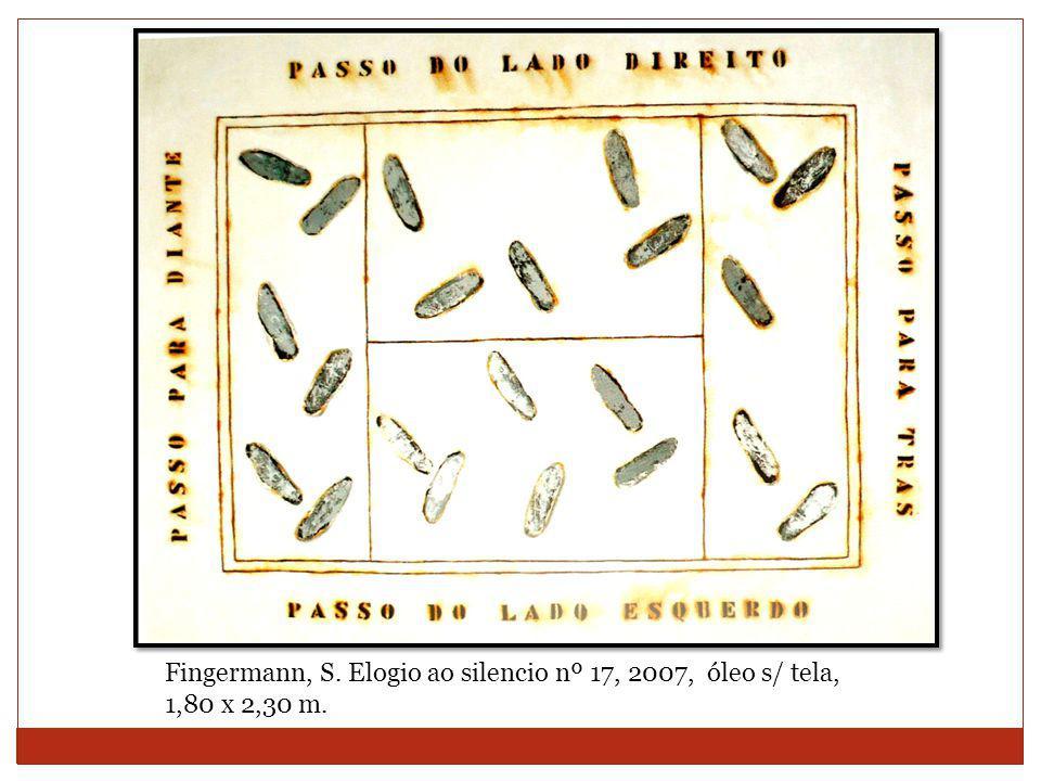 Fingermann, S. Elogio ao silencio nº 17, 2007, óleo s/ tela, 1,80 x 2,30 m.