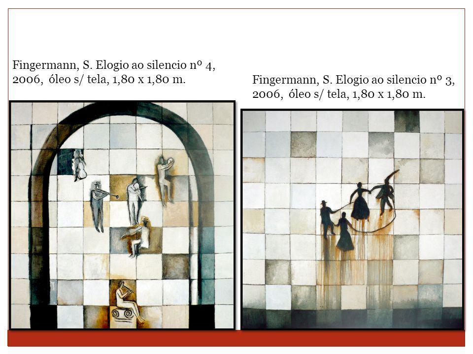 Fingermann, S.Elogio ao silencio nº 3, 2006, óleo s/ tela, 1,80 x 1,80 m.