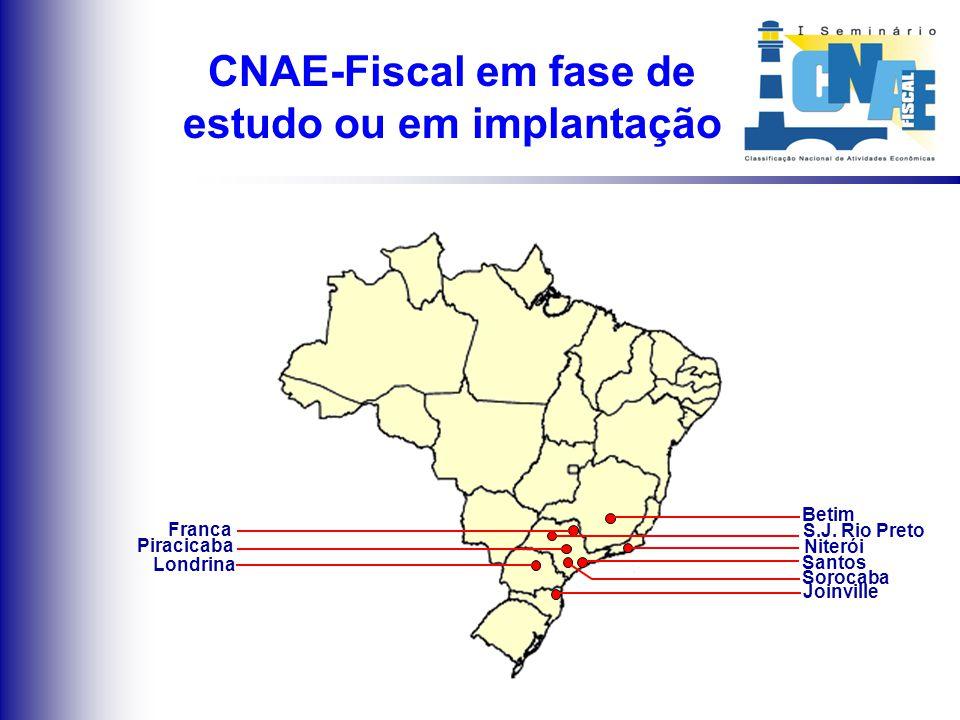 Municípios em fase de estudo ou em implantação da CNAE-Fiscal MAPA DE IMPLANTAÇÃO DA CNAE-FISCAL