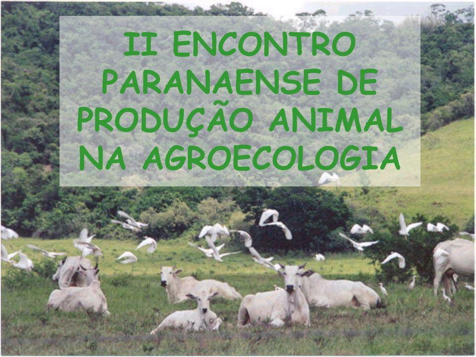 II ENCONTRO PARANAENSE DE PRODUÇÃO ANIMAL NA AGROECOLOGIA