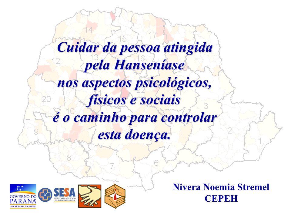 Cuidar da pessoa atingida pela Hanseníase nos aspectos psicológicos, físicos e sociais é o caminho para controlar esta doença.