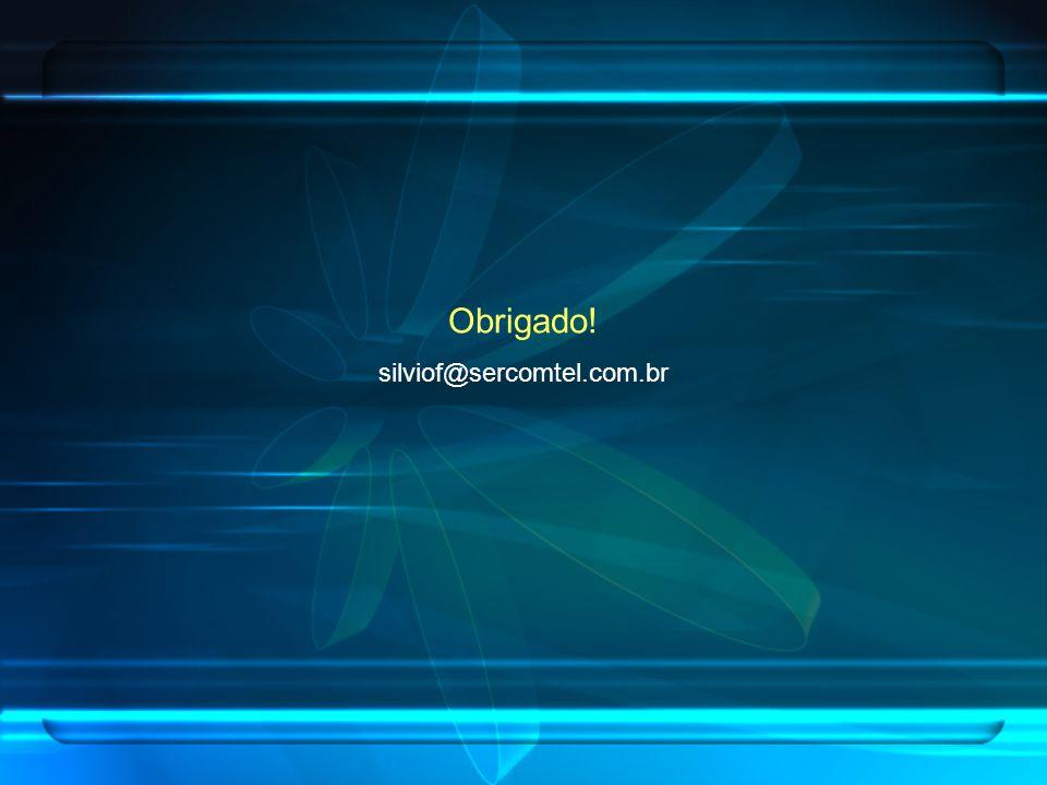 Obrigado! silviof@sercomtel.com.br
