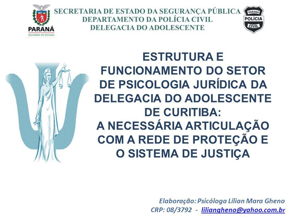SECRETARIA DE ESTADO DA SEGURANÇA PÚBLICA DEPARTAMENTO DA POLÍCIA CIVIL DELEGACIA DO ADOLESCENTE GRÁFICO ESTATÍSTICO