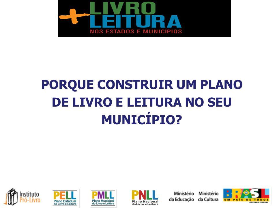 PORQUE CONSTRUIR UM PLANO DE LIVRO E LEITURA NO SEU MUNICÍPIO
