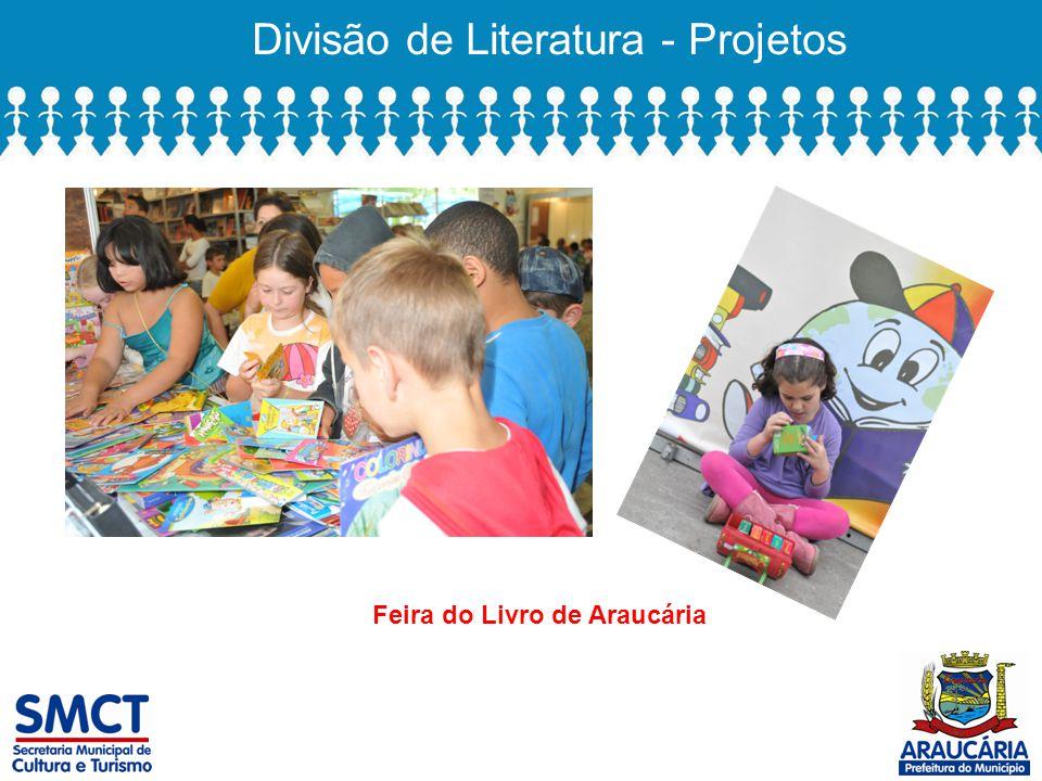 Divisão de Literatura - Projetos Feira do Livro de Araucária